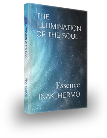 - THE ILLUMINATION OF THE SOUL - Essence -